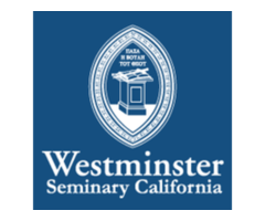 Westminster Theological Seminary in California