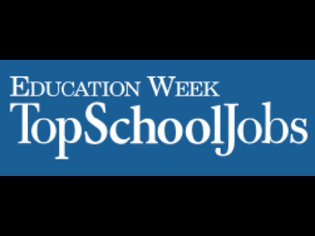 Education Week Top Schools Jobs